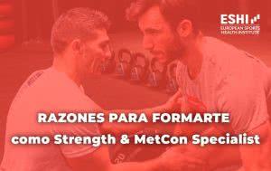 Razones para formarte como Strength & MetCon Specialist
