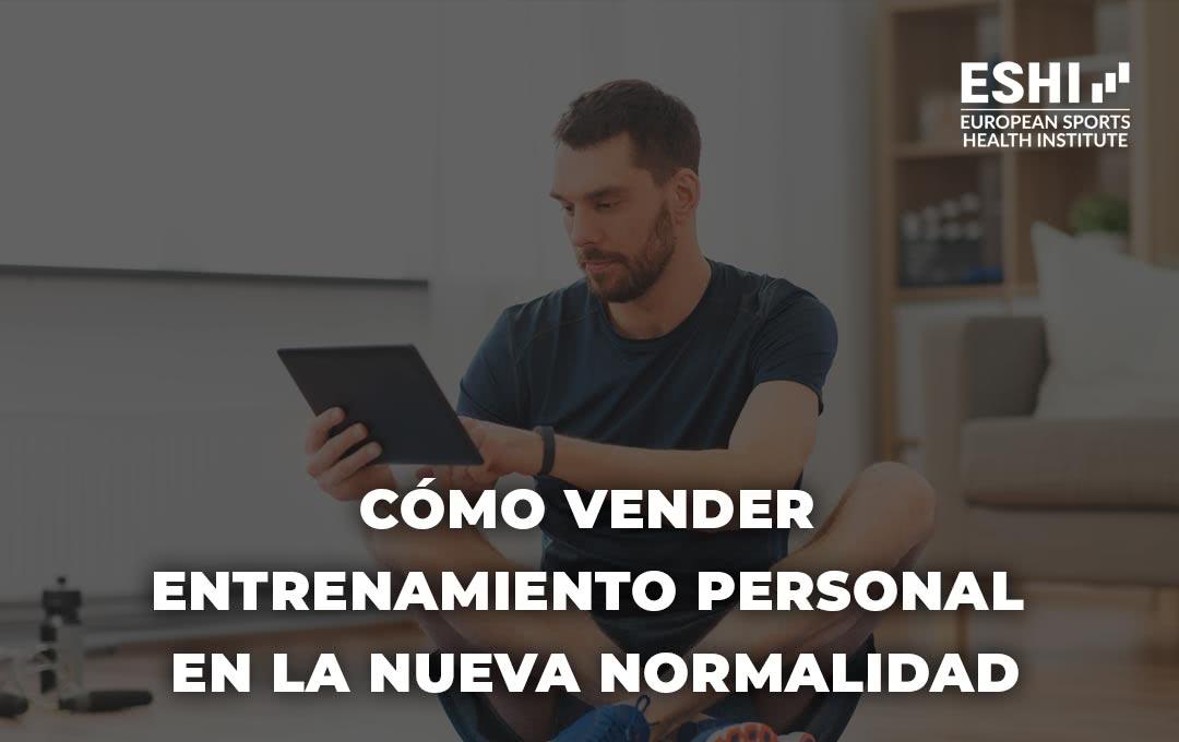 Cómo vender entrenamiento personal en la nueva normalidad