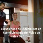 Curso online de Especialista en Acondicionamiento Físico en salas de fitness
