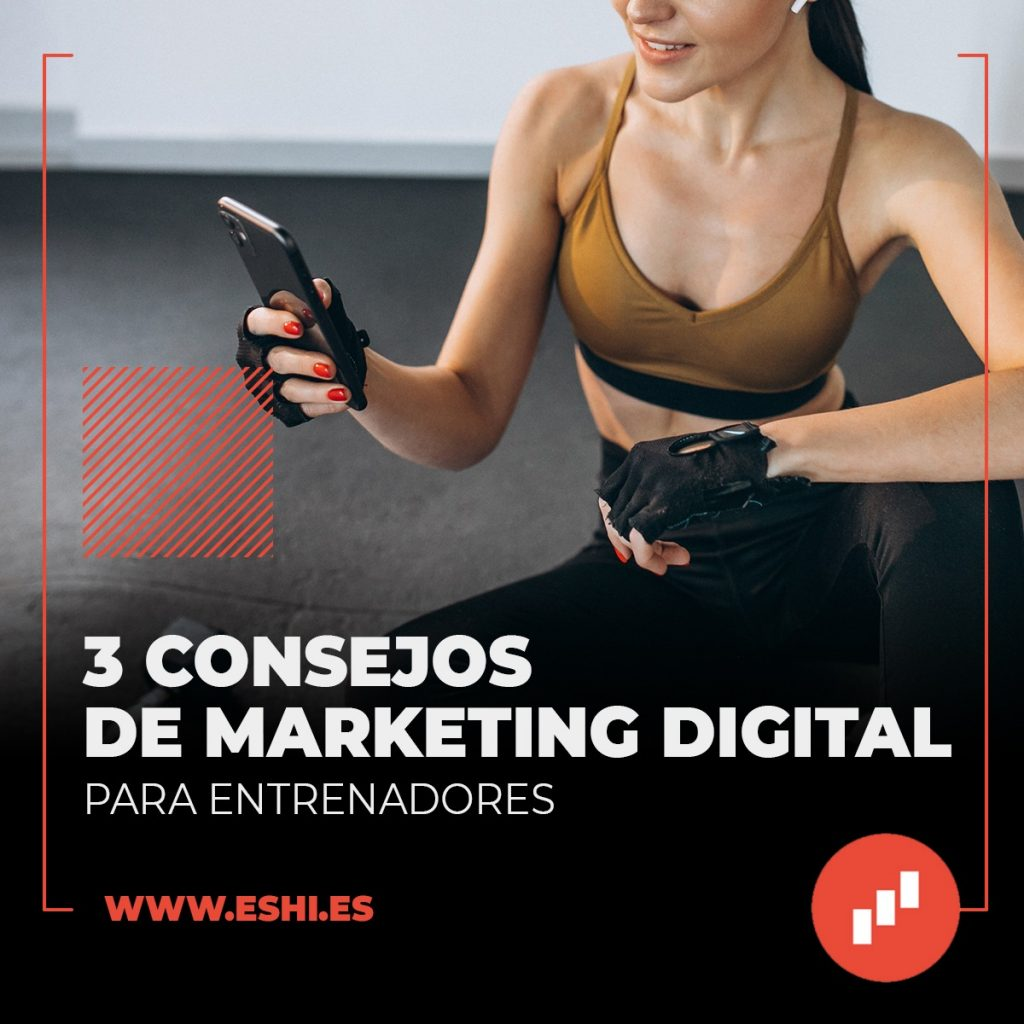 3 Consejos de Marketing Digital para Entrenadores