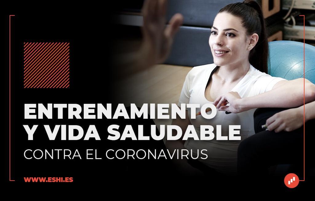 Entrenamiento y vida saludable contra el coronavirus
