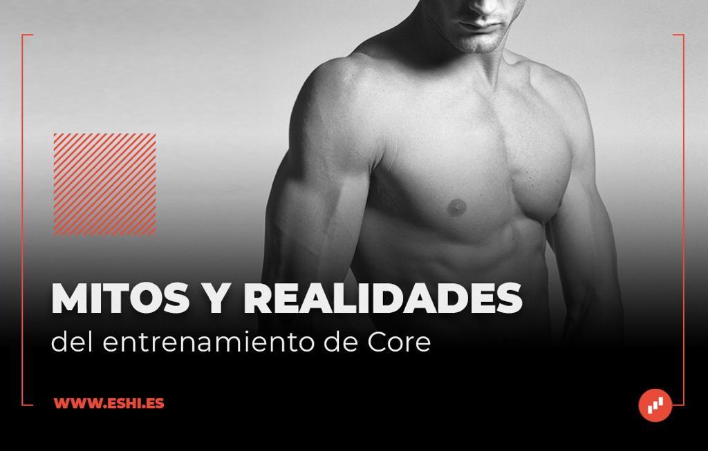 Mitos y realidades del entrenamiento de core